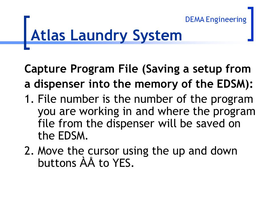 Atlas Laundry System Capture Program File (Saving a setup from