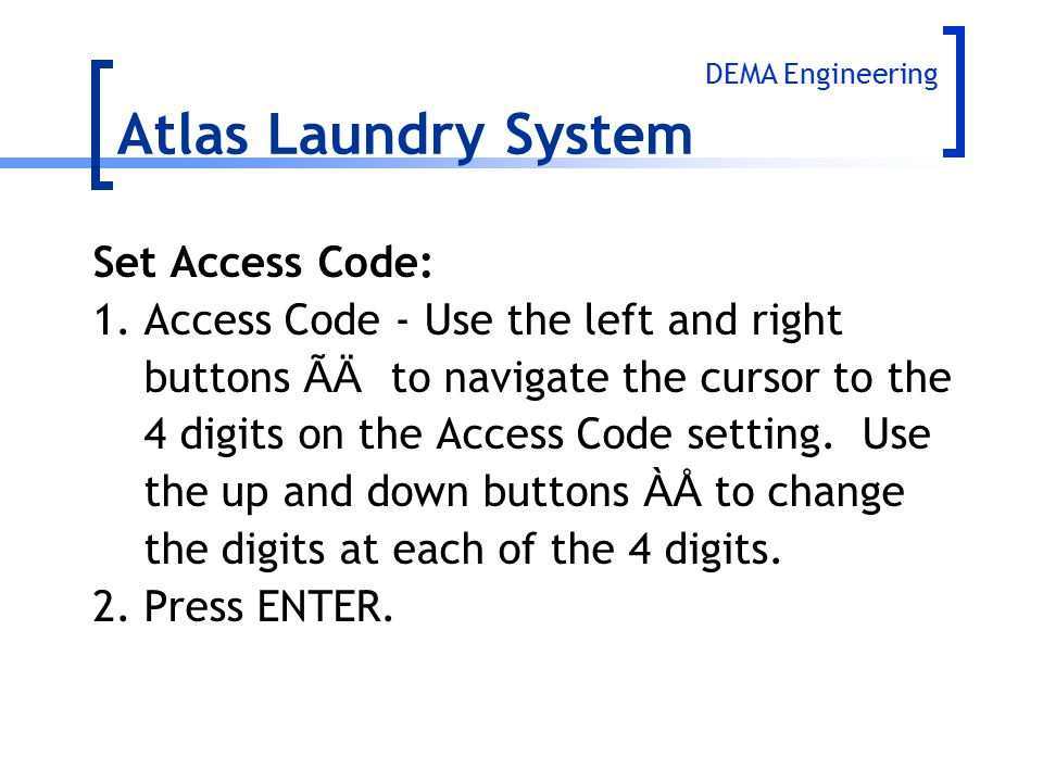 Atlas Laundry System Set Access Code: