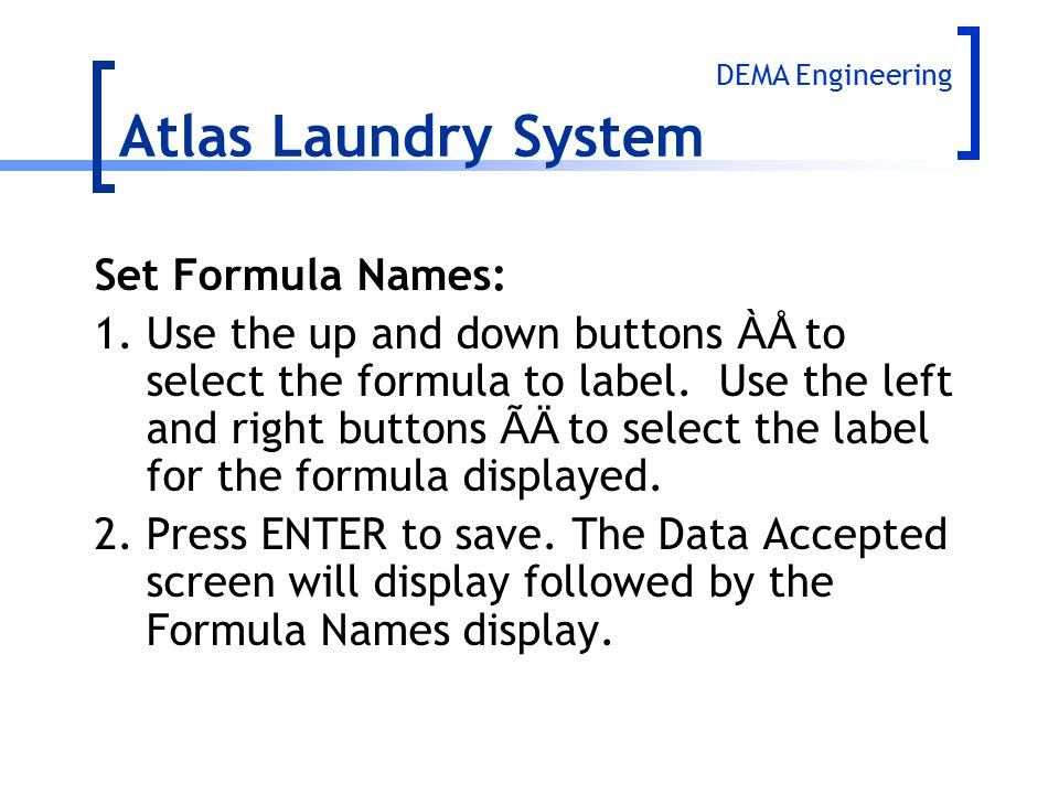 Atlas Laundry System Set Formula Names: