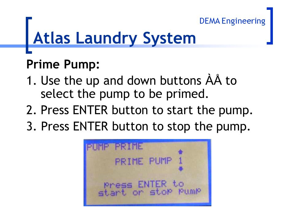 Atlas Laundry System Prime Pump: