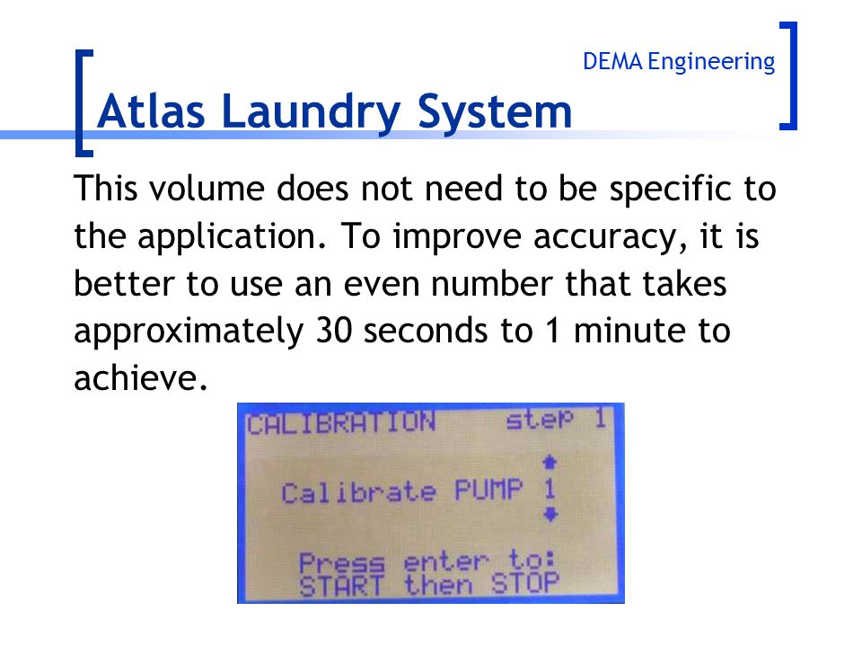 Atlas Laundry System This volume does not need to be specific to