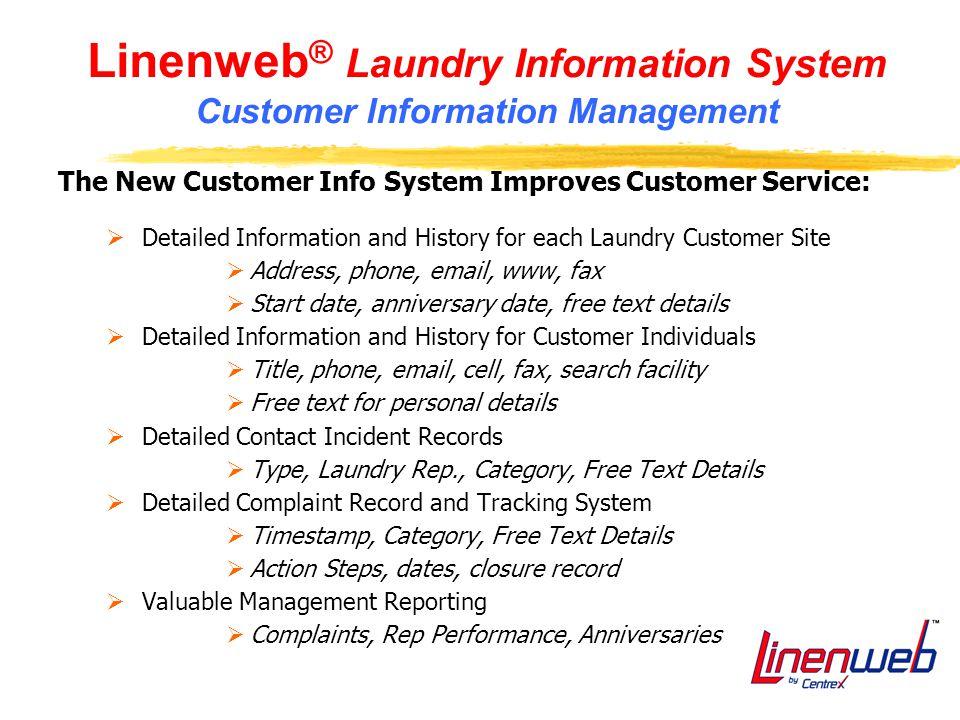 Linenweb® Laundry Information System Customer Information Management