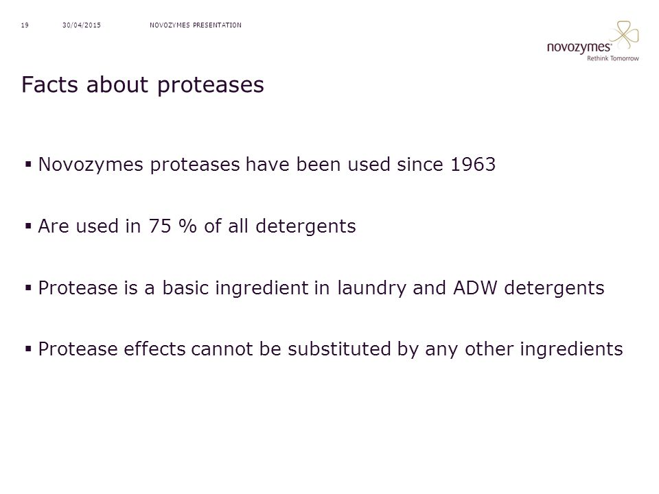 Facts about proteases Novozymes proteases have been used since 1963