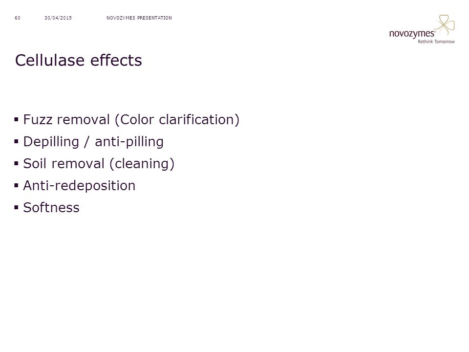 Cellulase effects Fuzz removal (Color clarification)