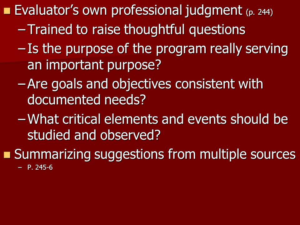 Evaluator's own professional judgment (p. 244)