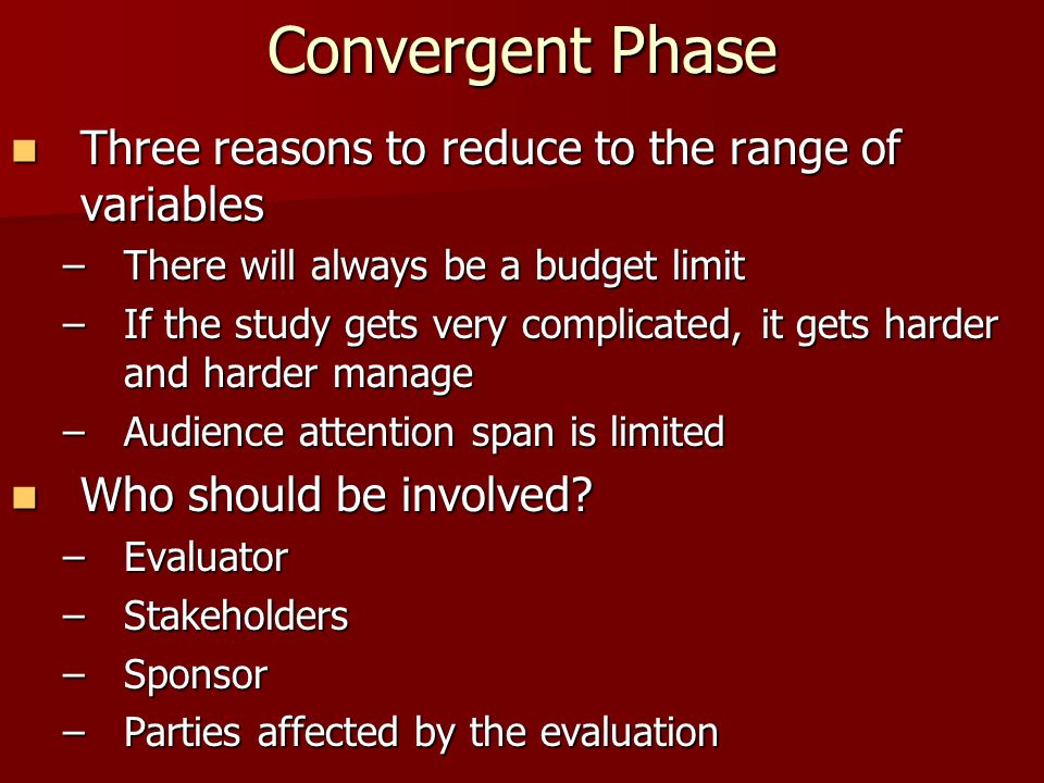 Convergent Phase Three reasons to reduce to the range of variables