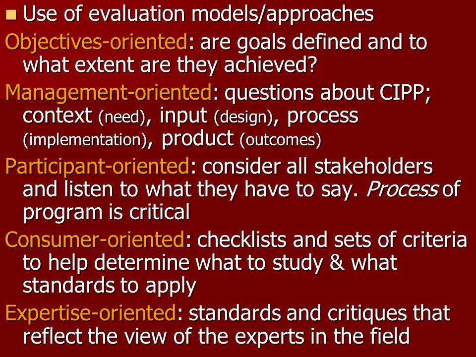 Use of evaluation models/approaches