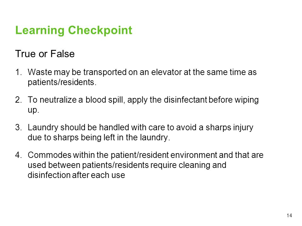 Learning Checkpoint True or False