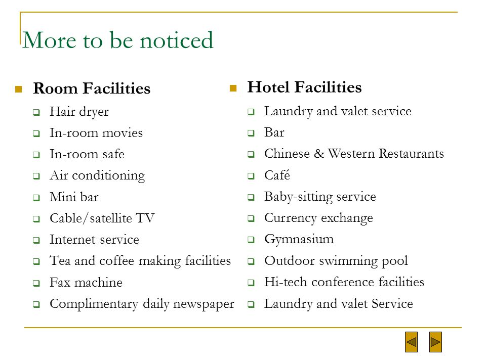 More to be noticed Hotel Facilities Room Facilities