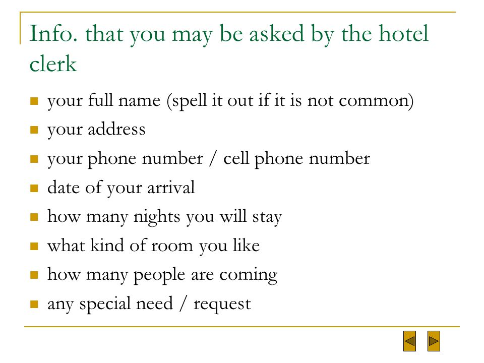 Info. that you may be asked by the hotel clerk