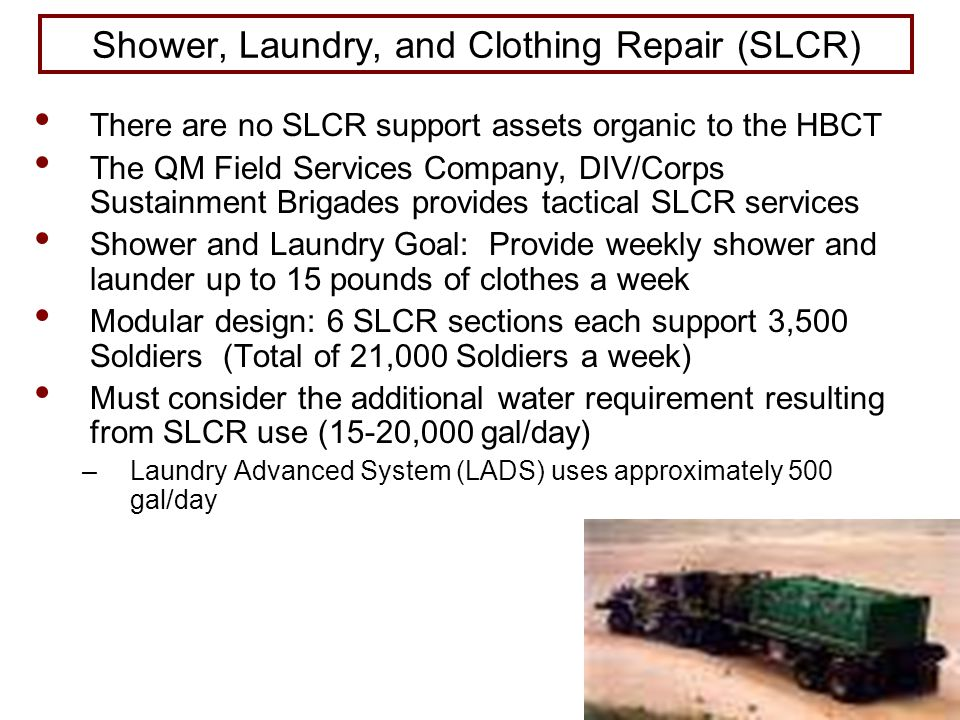 Shower, Laundry, and Clothing Repair (SLCR)