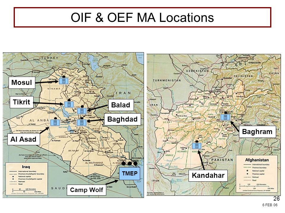 OIF & OEF MA Locations Mosul Tikrit Balad Baghdad Baghram Al Asad