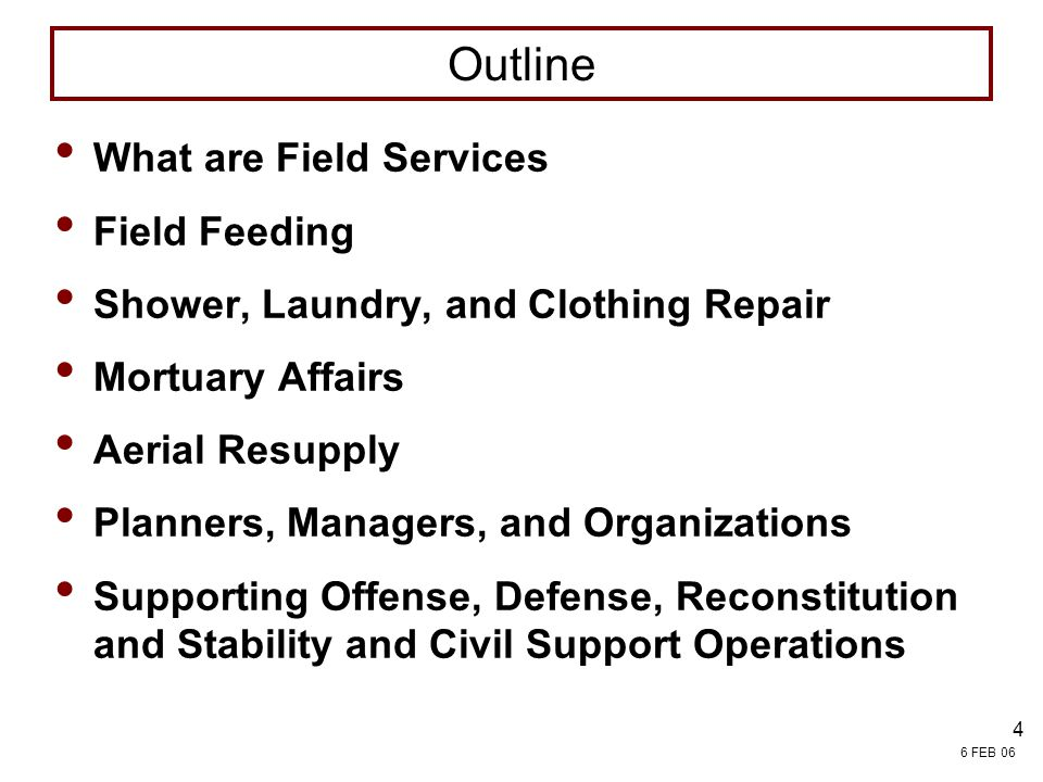 Outline What are Field Services Field Feeding