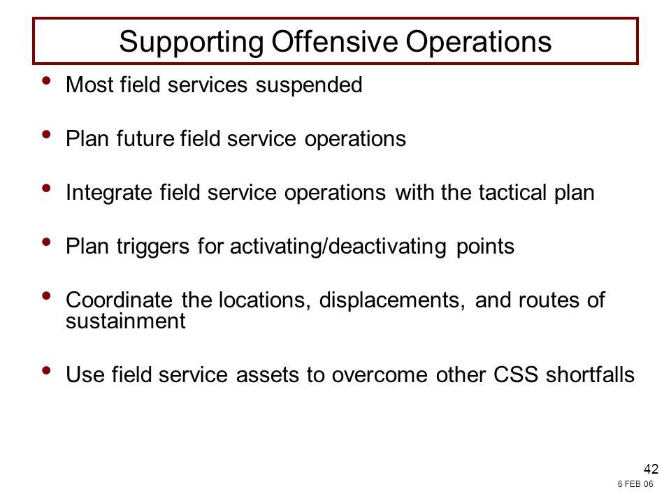 Supporting Offensive Operations