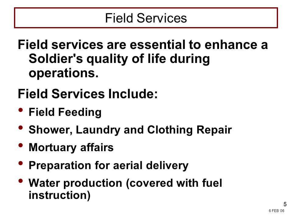 Field Services Include: