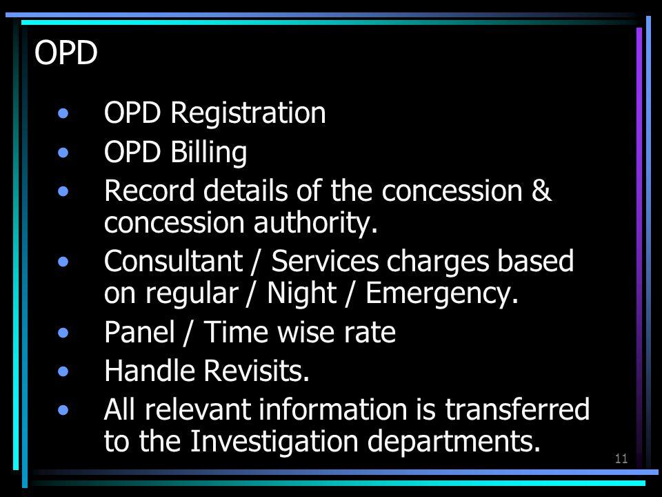 OPD OPD Registration OPD Billing
