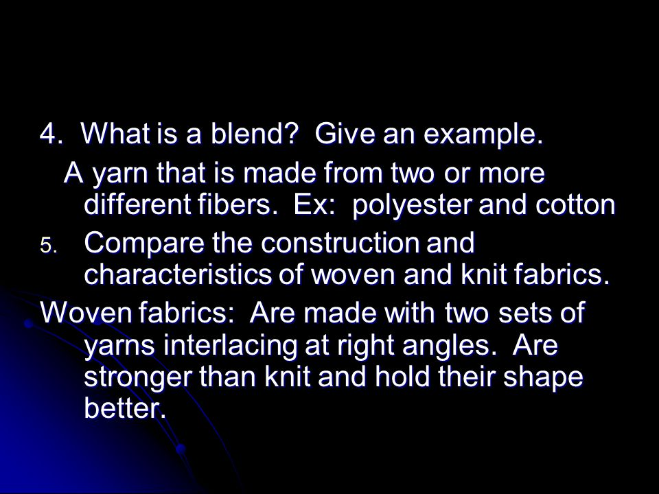 4. What is a blend Give an example.