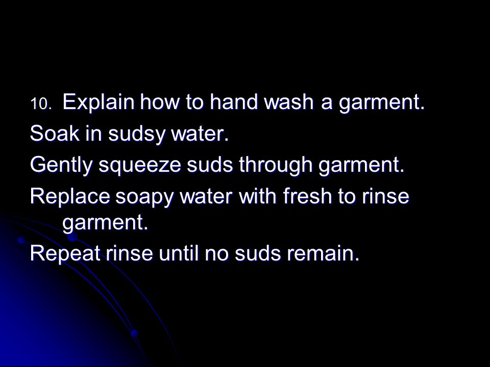 Explain how to hand wash a garment.