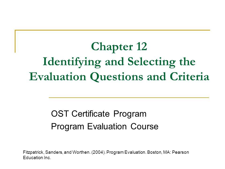 OST Certificate Program Program Evaluation Course