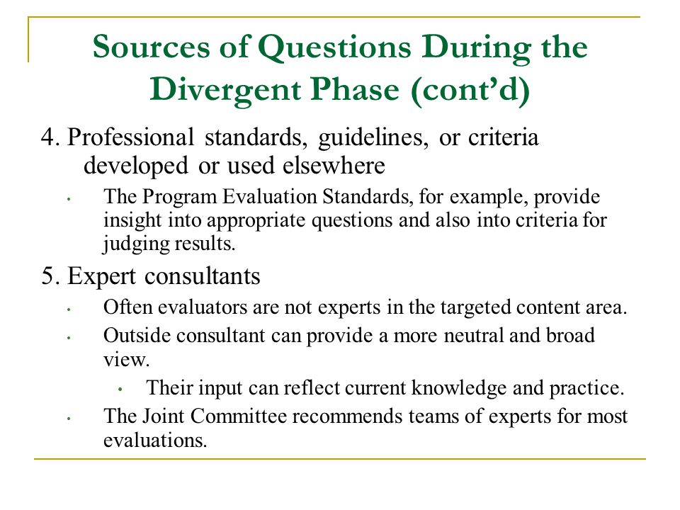Sources of Questions During the Divergent Phase (cont'd)