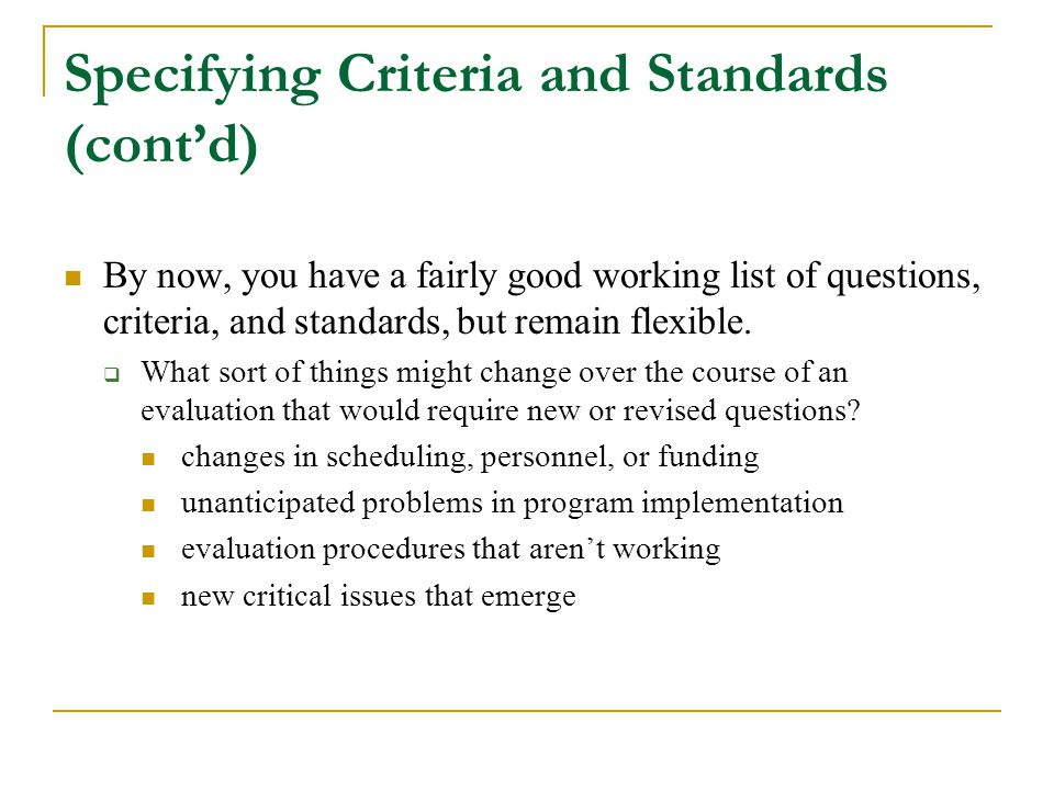 Specifying Criteria and Standards (cont'd)