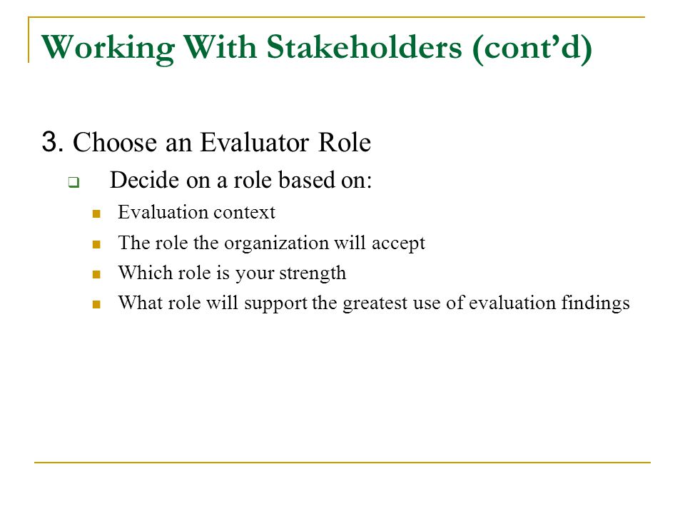 Working With Stakeholders (cont'd)