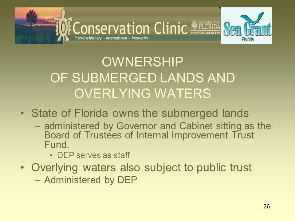 OWNERSHIP OF SUBMERGED LANDS AND OVERLYING WATERS