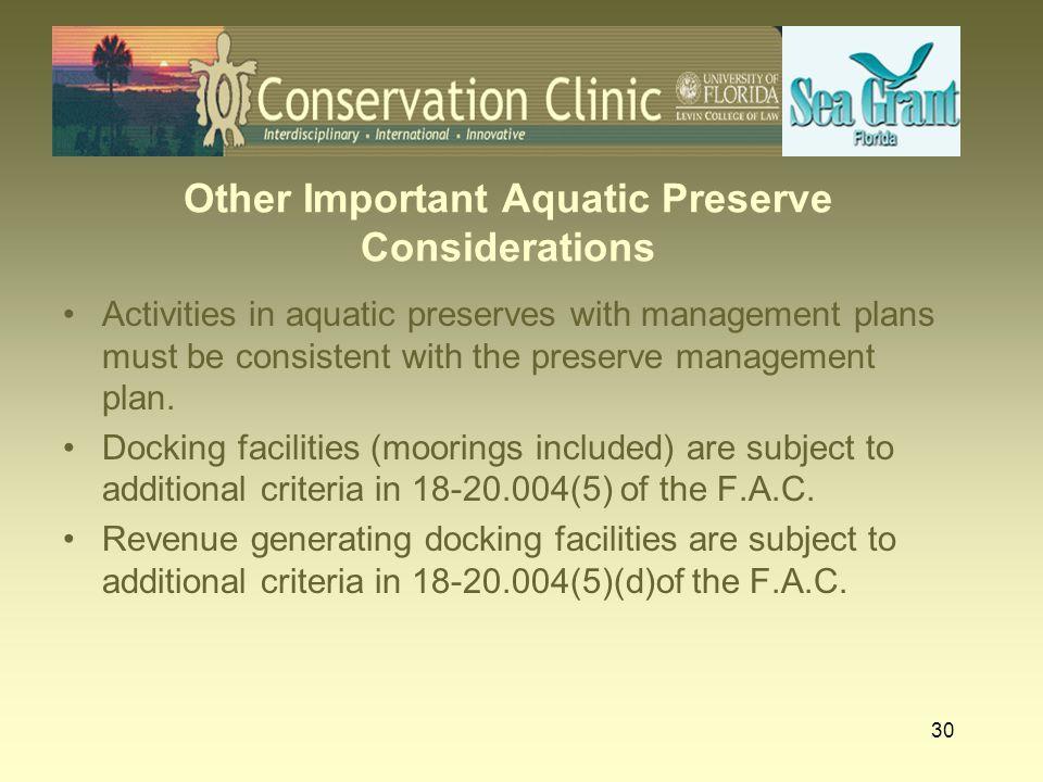 Other Important Aquatic Preserve Considerations