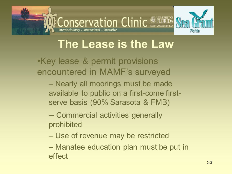 The Lease is the Law Key lease & permit provisions encountered in MAMF's surveyed.