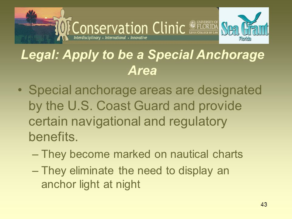Legal: Apply to be a Special Anchorage Area