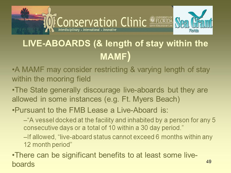 LIVE-ABOARDS (& length of stay within the MAMF)