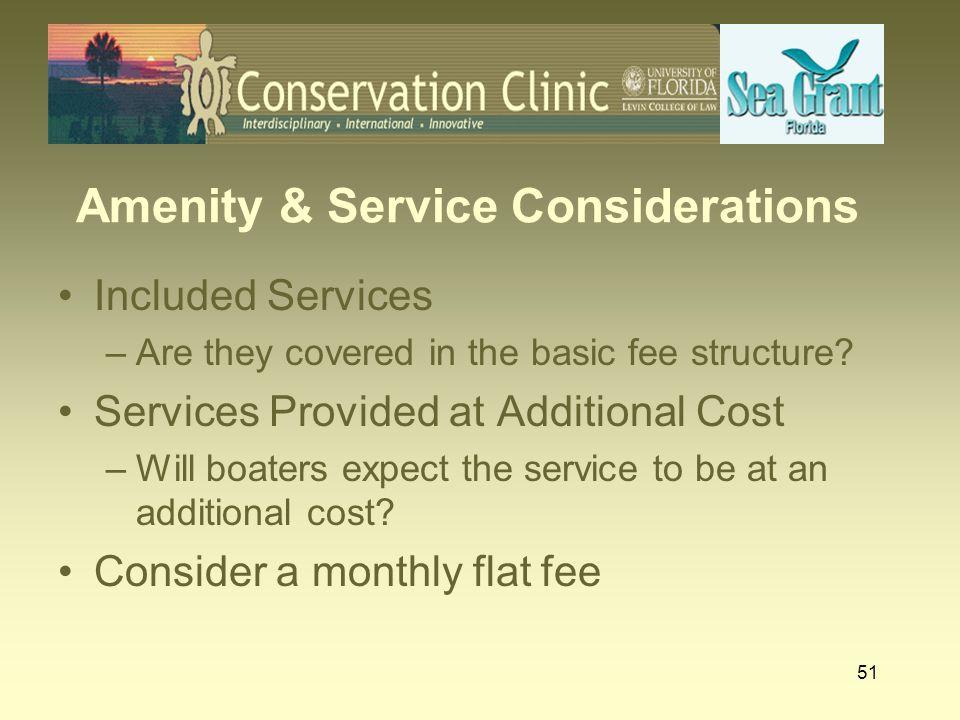 Amenity & Service Considerations
