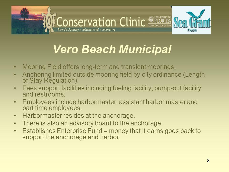 Vero Beach Municipal Mooring Field offers long-term and transient moorings.