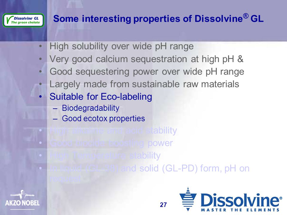 Some interesting properties of Dissolvine® GL