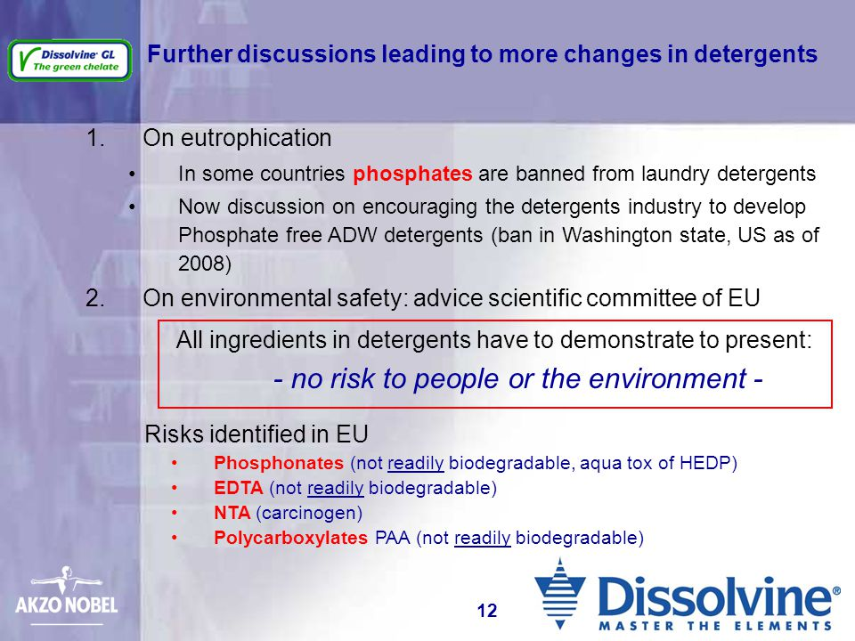 Further discussions leading to more changes in detergents