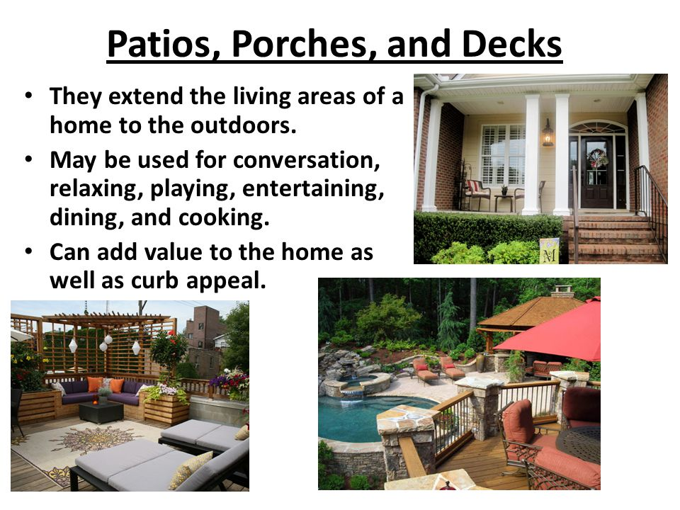 Patios, Porches, and Decks