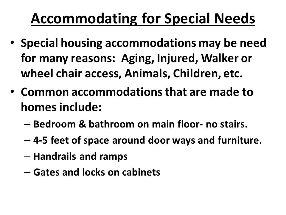 Accommodating for Special Needs