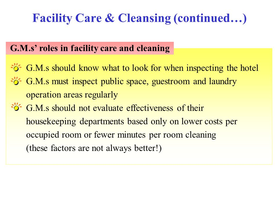 Facility Care & Cleansing (continued…)