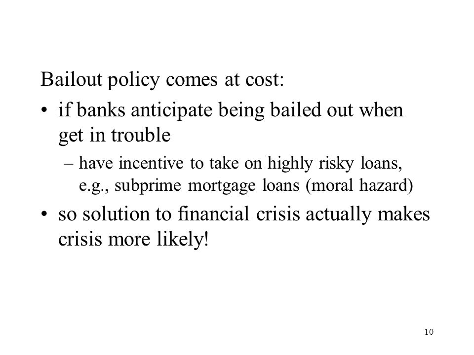 Bailout policy comes at cost: