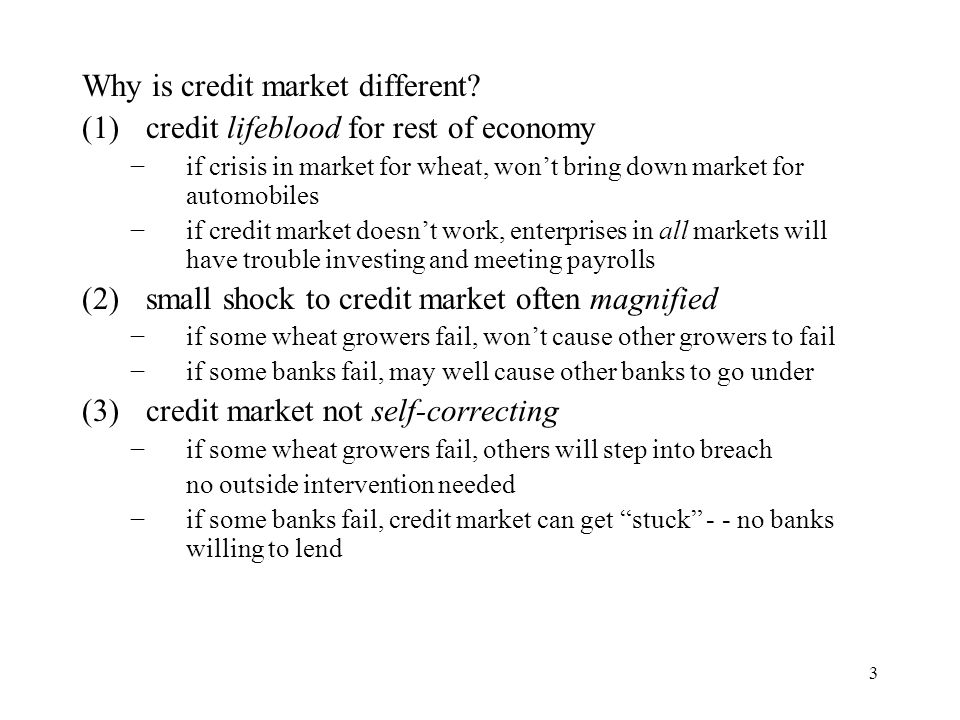 Why is credit market different