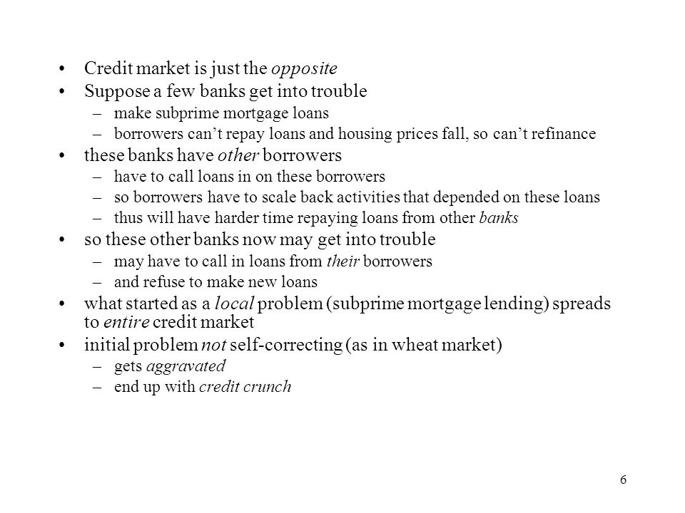 Credit market is just the opposite