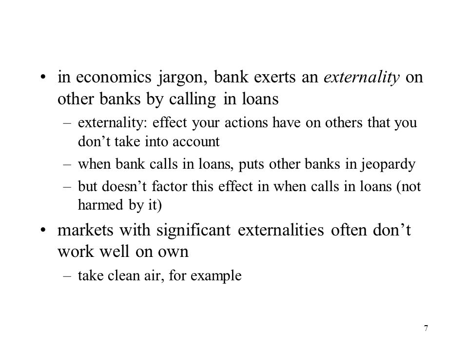 markets with significant externalities often don't work well on own