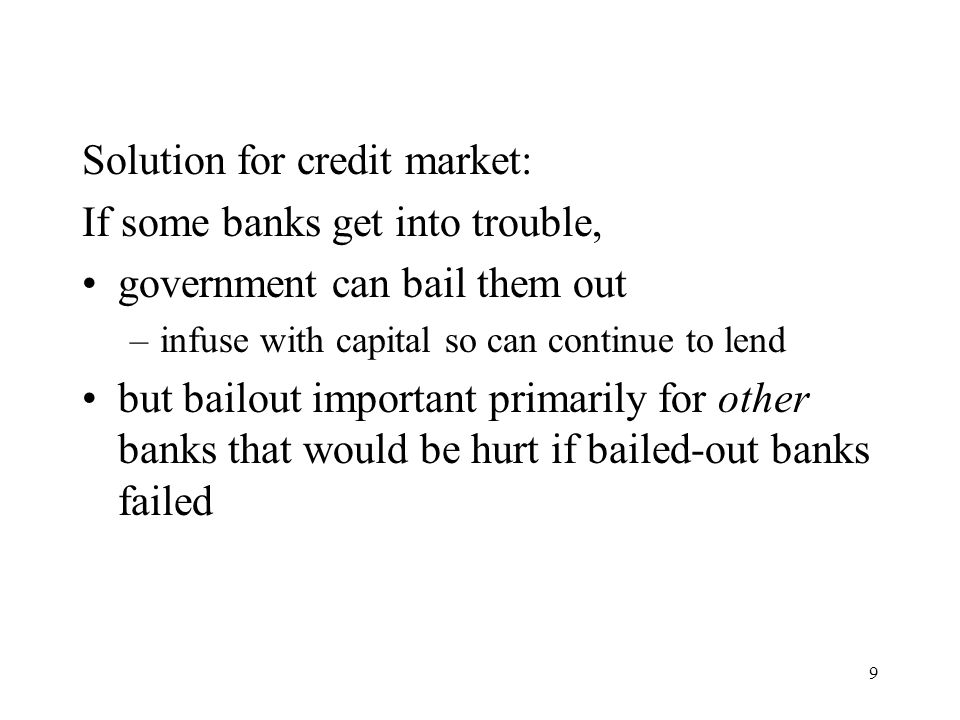 Solution for credit market: If some banks get into trouble,