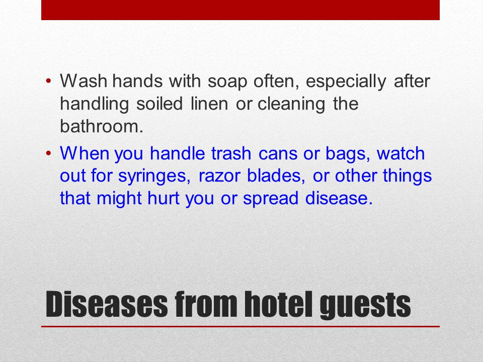Diseases from hotel guests