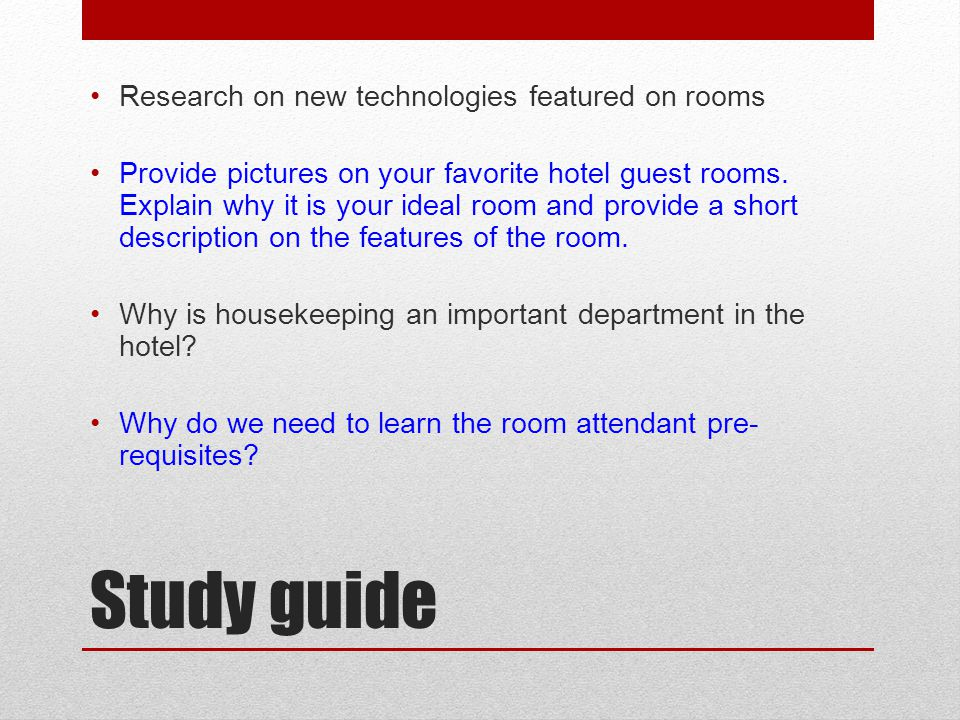 Study guide Research on new technologies featured on rooms