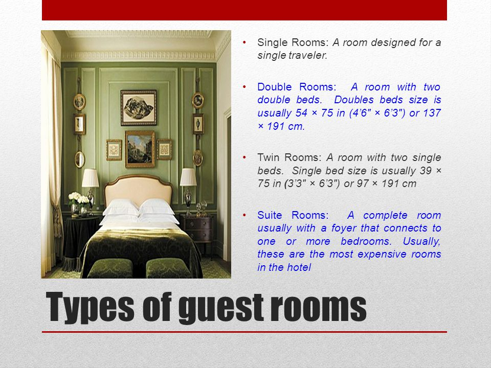 Single Rooms: A room designed for a single traveler.