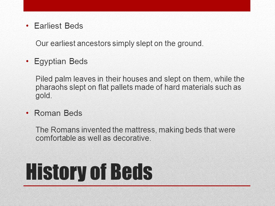 History of Beds Earliest Beds Egyptian Beds Roman Beds