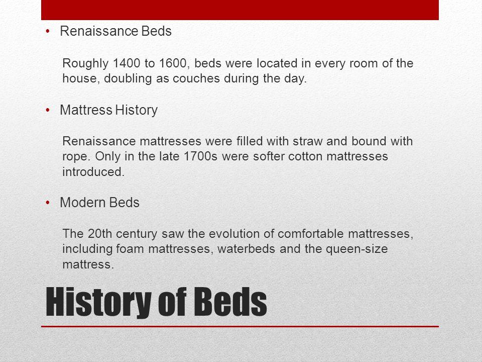History of Beds Renaissance Beds Mattress History Modern Beds