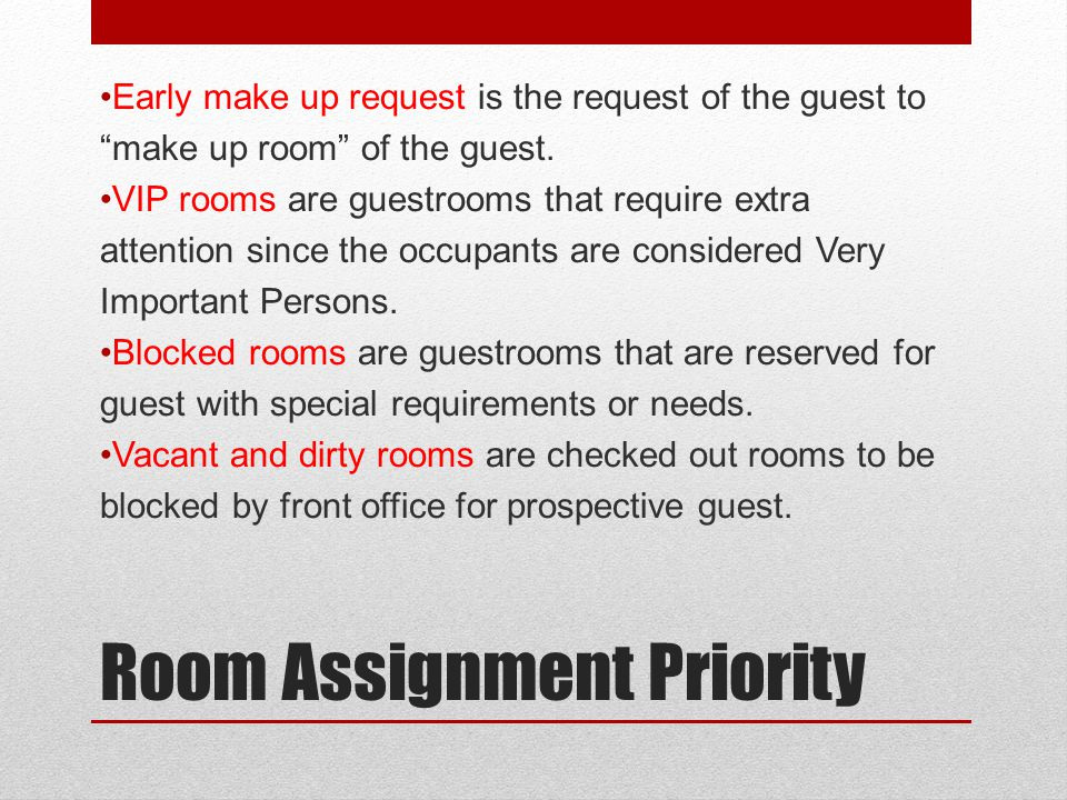 Room Assignment Priority