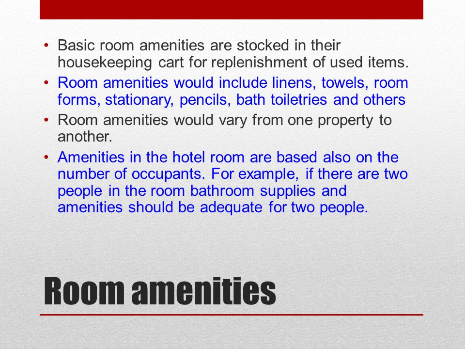 Basic room amenities are stocked in their housekeeping cart for replenishment of used items.